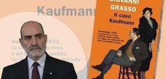 Il Kaufmann di Grasso piace agli italiani